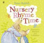 Peter Rabbit: Nursery Rhyme Time von Beatrix Potter (2011, Gebundene Ausgabe)