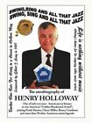 Swing, Sing and All That Jazz: The Autobiography of Henry Holloway by Henry Holloway (Paperback / softback, 2015)