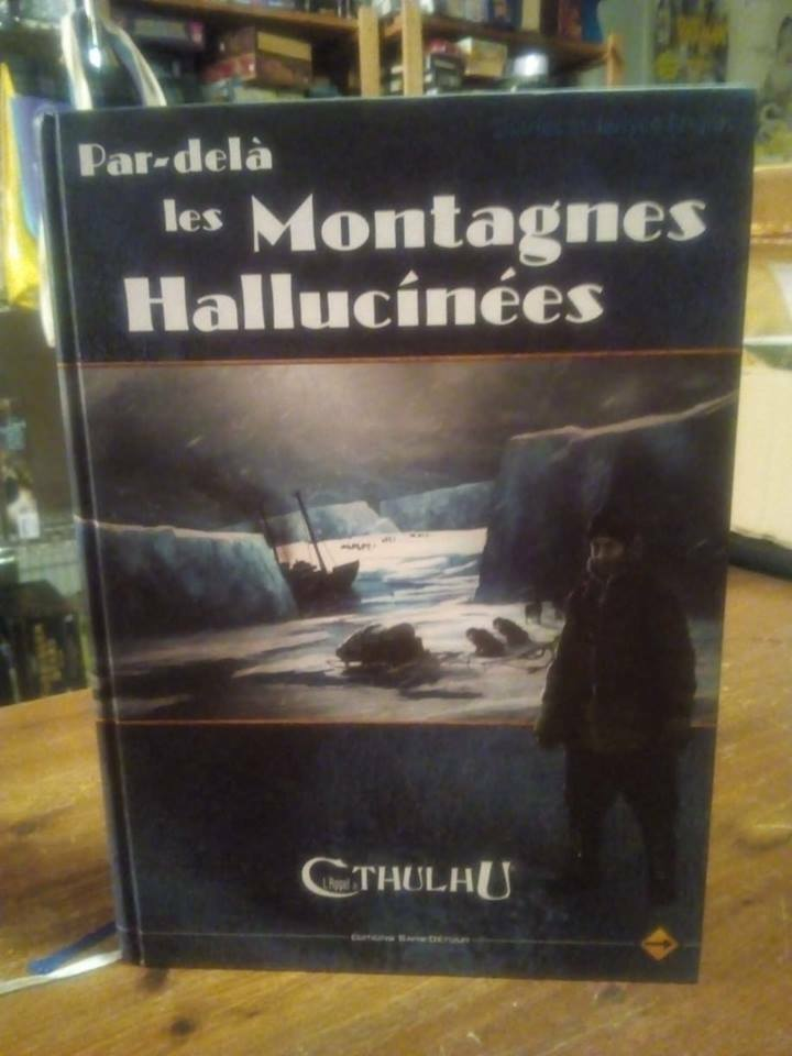 Call of Cthulhu RPG Beyond the Mountains of Madness Expanded French Edition