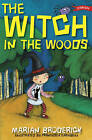 The Witch in the Woods by Marian Broderick (Paperback, 2008)