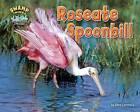 Roseate Spoonbill by Ellen Lawrence (Hardback, 2016)