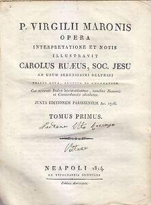 P-VIRGILII-MARONIS-OPERA-2-volumi-completa-Carolus-Ruaeus-1814-Napoli-Orsiniana