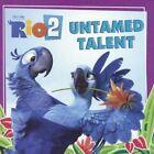 Rio 2: Untamed Talent by Cari Meister (Hardback, 2014)