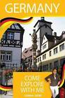 Germany - Come Explore with Me by Carina Oster (Paperback / softback, 2013)