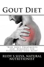 Gout Diet: Large Print : New Gout Treatments and Remedies for Eliminating...