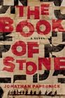 The Book of Stone: A Novel by Jonathan Papernick (Paperback, 2015)
