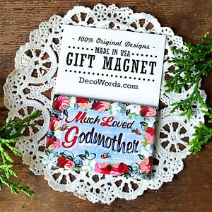 DecoWords Relatives Gift * Much Loved Godmother Fridge MAGNET USA NEW in Pkg