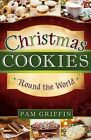 Christmas Cookies 'Round the World by Pam Griffin (Paperback / softback, 2012)