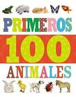 Primeros 100 Animales by Thomas Nelson (Board book, 2015)