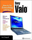 How to Do Everything with Your Sony VAIO (R) by Tom Dunlap (Paperback, 2004)