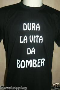 T Shirt Maglia Maglietta Frase Simpatica Dura La Vita Da Bomber Ebay