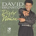 Dirty Woman * by David Brinston (CD, Aug-2009, Ecko Records)