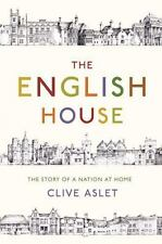 The English House: The Story of a Nation at Home