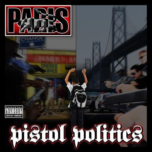 Paris - Pistol Politics [New CD] Explicit