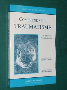 Comprendre-le-traumatisme-Une-approche-psychanalytique-C-GARLAND