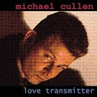 Love Transmitter by Michael Cullen (CD, Aug-2012)
