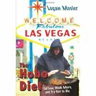 The Hobo Diet Eat Less Walk More and Try Not to Die 9781434396150 Mosier