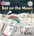 Bot on the Moon: Band 02B/Red B by Shoo Rayner (Paperback, 2006)