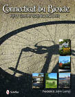 Connecticut by Bicycle: Fifty Great Scenic Routes by Frederick John Lamp (Hardback, 2011)