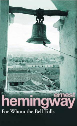 1 of 1 - For Whom The Bell Tolls by Hemingway, Ernest 0099908603 The Cheap Fast Free Post