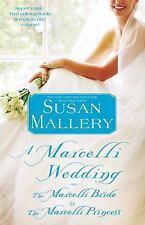 A Marcelli Wedding - Susan Mallery 2-in-1 (Bride, Princess) Paperback