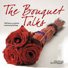 The Bouquet Talks by Isabelle Persyn (Hardback, 2006)