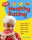Healthy Eating by Claire Llewellyn (Paperback, 2007)