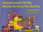 Alexander and the Terrible, Horrible, No Good, Very Bad Day by Judith Viorst (Hardback, 1972)