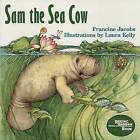 Sam the Sea Cow by Dr Francine Jacobs (Paperback / softback, 1992)