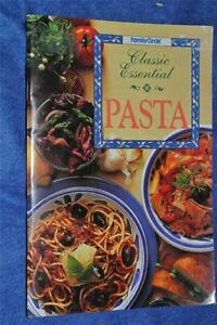 Family-Circle-CLASSIC-ESSENTIAL-PASTA-GR8-Recipes-RARE-FAMILY-or-PARTY-FOOD