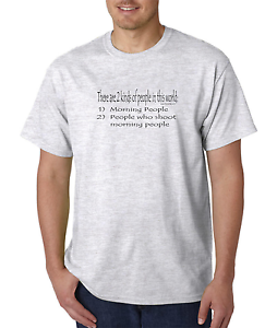 d22e20e0349 Bayside Made USA T-shirt There Are 2 Two Kinds People Morning Shoot ...