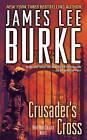 Crusader's Cross by James Lee Burke (Paperback, 2006)