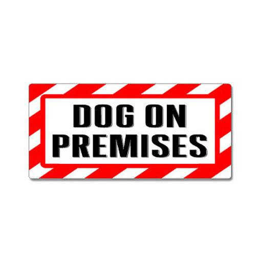 Alert Warning Dog On Premises Sign Window Business Sticker