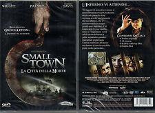 SMALL TOWN - LA CITTA' DELLA MORTE - DVD (NUOVO SIGILLATO)