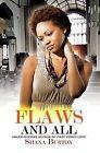 Flaws and All by Shana Burton (Paperback / softback, 2012)