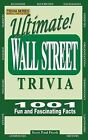Ultimate Wall Street Trivia: 1001 Fun and Fascinating Facts by Scott Paul Frush (Paperback / softback, 2013)