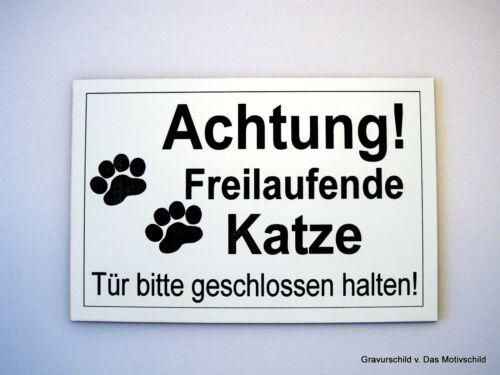 Achtung freilaufende Katze,Gravur,Schild,12 x 8 cm,Wetterfest,Katzenschild,Neu