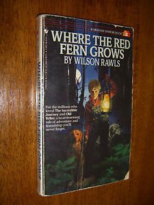 a review of wilson rawls novel where the red fern grows Book reviews, new books where the red fern grows by wilson rawls review: where the red fern grows by wilson rawls.