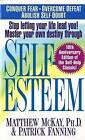 Self-Esteem: Cognitive Techniques for Assessing, Improving and Maintaining Your Self Esteem. by Patrick Fanning, Matthew McKay (Paperback, 1994)
