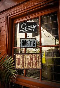 CLOSED-sign-Dr-Bob-039-s-Art-Studio-NEW-ORLEANS-13x19-Print-SIGNED-by-Louis-Maistros