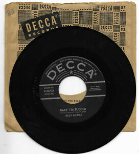 BILLY-ADAMS-DECCA-30724-ROCKABILLY-45-RPM-BABY-I-039-M-BUGGED-VG-CLEAN-LABELS