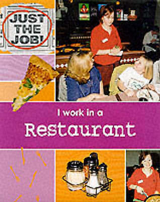 (good)-just The Job: I Work In A Restaurant (hardcover)-oliver, C-0749640561
