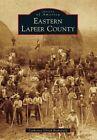 Eastern Lapeer County by Catherine Ulrich Brakefield (Paperback / softback, 2014)