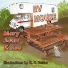 RV Mouse by Mary Jean Kelso (Paperback / softback, 2010)