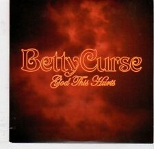 (EJ783) Betty Curse, God This Hurts - 2006 DJ CD