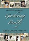 Gathering Family by Ruth M Gonchar Brennan (Paperback / softback, 2011)