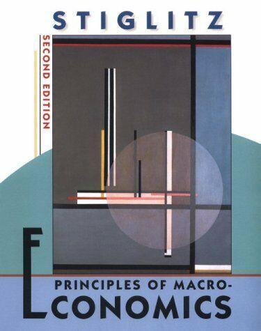 Principles of Macroeconomics by Stiglitz, Joseph E.-ExLibrary