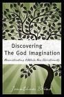 Discovering the God Imagination by Jonathan Brink (Paperback / softback, 2011)