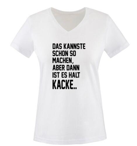 Das kannste schon so machen.. - Damen V-Neck T-Shirt XS-X Comedy Shirts Gr
