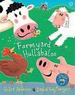 Farmyard Hullabaloo by Giles Andreae (Paperback, 2000)